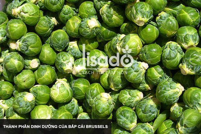 Bắp cải Brussels – Thành phần dinh dưỡng, lợi ích cho sức khỏe