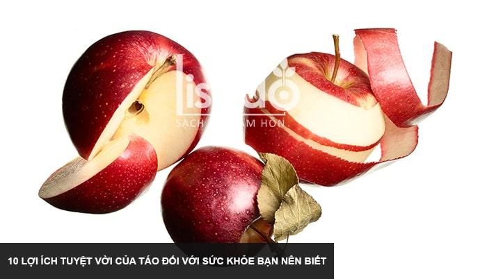 10 lợi ích tuyệt vời của táo đối với sức khỏe bạn nên biết