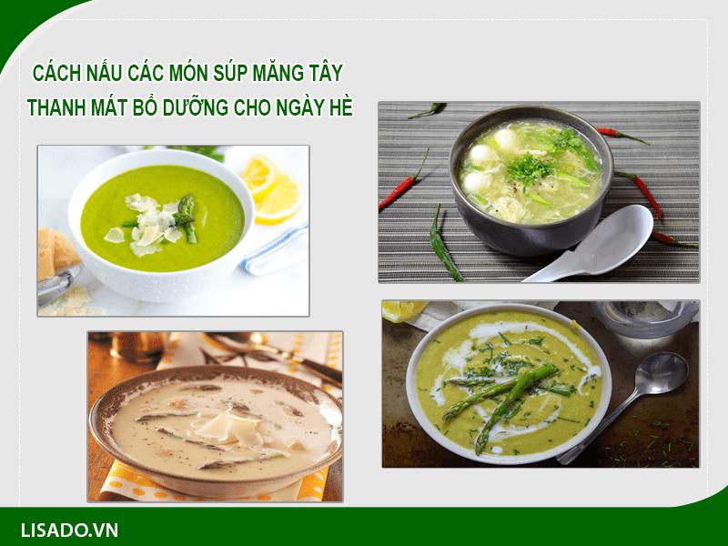 Cách nấu các món súp măng tây thanh mát bổ dưỡng cho ngày hè