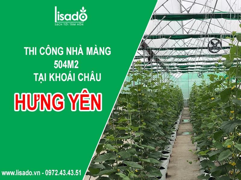 Dự án thi công nhà màng 504m2 tại Khoái Châu - Hưng Yên