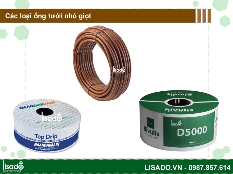 Các loại dây, ống tưới nhỏ giọt nhập khẩu