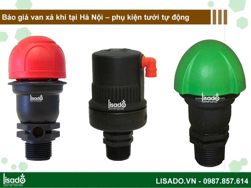 Báo giá van xả khí tại Hà Nội – phụ kiện hệ thống tưới tự động