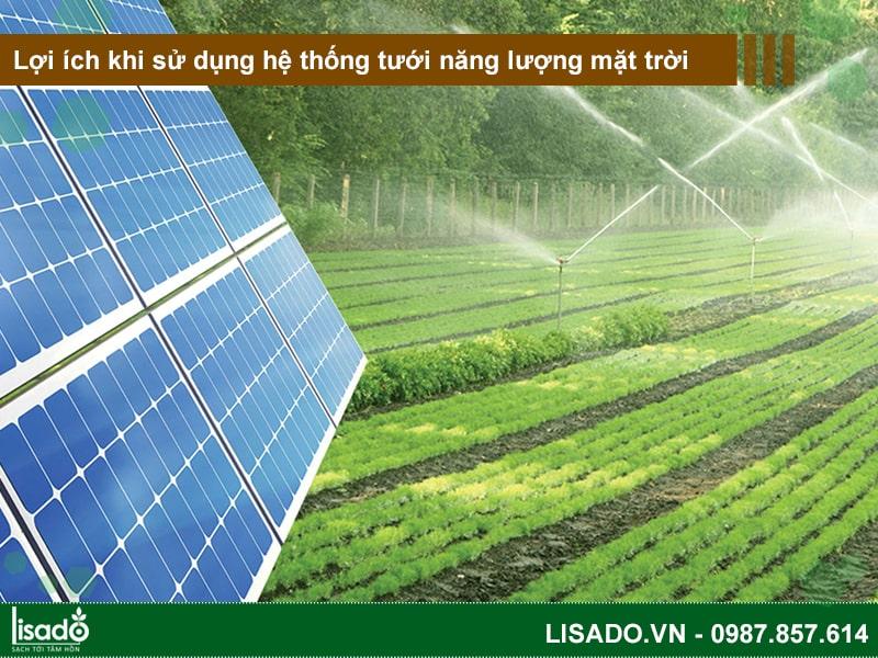 Lợi ích khi sử dụng hệ thống tưới năng lượng mặt trời